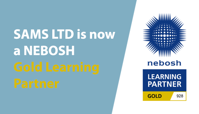 NEBOSH Gold Learning Partner - SAMS Ltd
